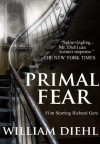 Primal Fear - William Diehl