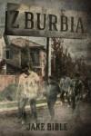 Z-Burbia - Jake Bible