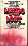 Limbo of the Lost - John Wallace Spencer