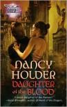 Daughter of the Blood - Nancy Holder
