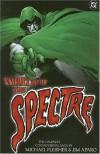 Wrath of the Spectre - Michael L. Fleisher, Jim Aparo, Ernie Chua, Frank Thorne