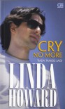 Tiada Tangis Lagi (Cry No More) - Linda Howard