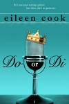 Do or Di - Eileen Cook