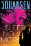 Sleep No More - Iris Johansen