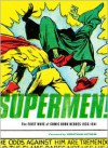 Supermen!: The First Wave of Comic-Book Heroes 1939-1941 - Greg Sadowski (Editor),  Jonathan Lethem (Introduction)