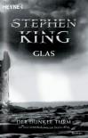 Glas (Der dunkle Turm, #4) - Stephen King, Joachim Körber