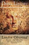London Observed - Doris Lessing