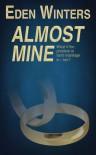 Almost Mine - Eden Winters