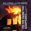 The Fire Engine That Disappeared: The Story of a Crime   (Martin Beck Police Mysteries, Book 5) - Maj Sjöwall and Per Wahlöö