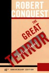 The Great Terror: A Reassessment - Robert Conquest