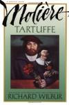 Tartuffe - Molière, Richard Wilbur