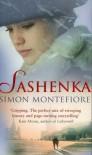 Sashenka - Simon Sebag Montefiore