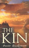 The Kin - Peter Dickinson, Ian P. Andrew, Ian Andrew