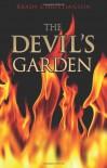 The Devil's Garden - Brady Christianson