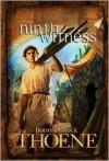 Ninth Witness - Bodie Thoene, Brock Thoene