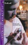 The Way to Yesterday - Sharon Sala