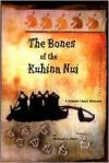 The Bones of the Kuhina Nui - Michael A. Herr