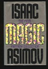 Magic: The Final Fantasy Collection - Isaac Asimov