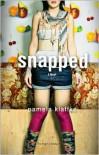 Snapped - Pamela Klaffke