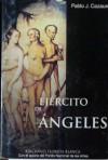 Ejercito De Angeles - Pablo J. Cazaux