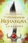 La Hermandad Hojanegra - Jose Antonio Ramirez Moreno