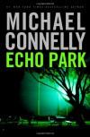 Echo Park - Michael Connelly, Len Cariou
