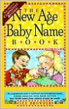 The New Age Baby Name Book -