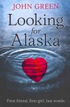 (Looking for Alaska) By John Green (Author) Paperback on (Apr , 2011) - John Green