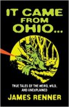 It Came from Ohio - James Renner