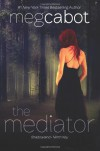 The Mediator: Shadowland & Ninth Key (Mediator, #1-2) - Meg Cabot