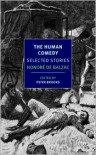 The Human Comedy: Selected Stories - Jordan Stump, Peter Brooks, Honoré de Balzac, Linda Asher, Carol Cosman