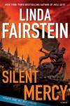 Silent Mercy - Linda Fairstein