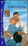 The Rancher Next Door : Lone Star Canyon (Silhouette Special Edition, 1358) - Susan Mallery