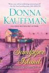 Sandpiper Island - Donna Kauffman