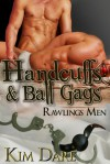 Handcuffs and Ball Gags - Kim Dare