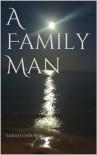 A Family Man - Sarah osborne