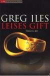 Leises Gift - Greg Iles, Axel Merz