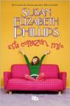 Este corazón mío  - Susan Elizabeth Phillips