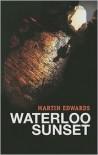 Waterloo Sunset (Harry Devlin Series #8) - Martin Edwards
