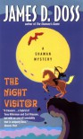 The Night Visitor - James D. Doss