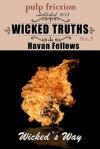 Wicked Truths - Havan Fellows