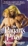 The Pagan's Prize - Miriam Minger