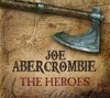 The Heroes - Joe Abercrombie, Michael Page