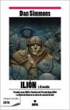 Ilion I: El asedio - Dan Simmons, Rafael Marín Trechera