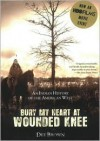 Bury My Heart at Wounded Knee: An Indian History of the American West (Audiocd) - Dee Brown