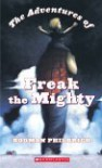 The Adventures of Freak the Mighty - Rodman Philbrick
