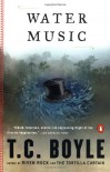 Water Music (Penguin Contemporary American Fiction Series) - T.C. Boyle, James R. Kincaid