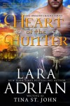 Heart of the Hunter (Dragon Chalice) - Lara Adrian