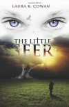 The Little Seer - Laura K. Cowan