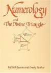 Numerology and the Divine Triangle - Faith Javane, Dusty Bunker